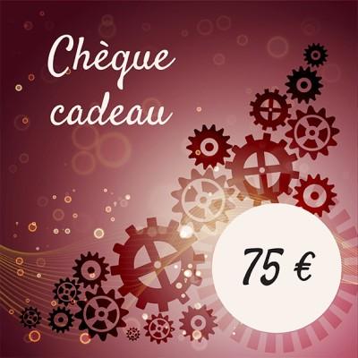 Chèque cadeaux 75 €
