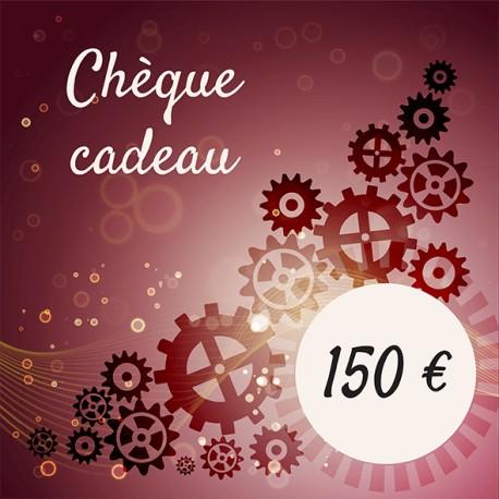Chèque cadeaux 150 €